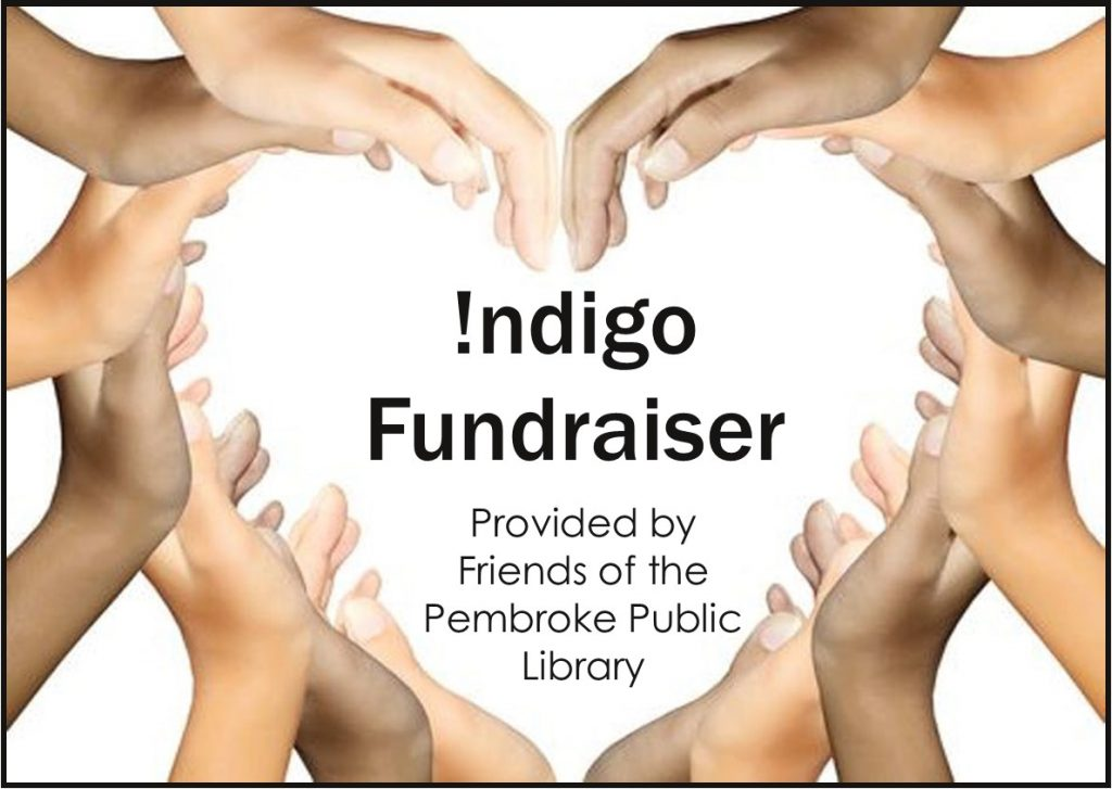 Indigo Fundraiser Provided by Friends of the Pembroke Public Library